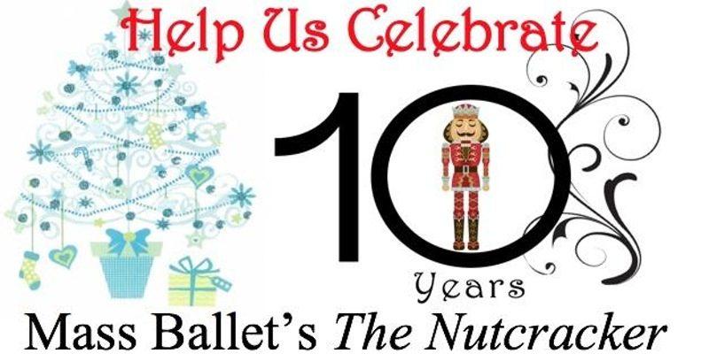 MassBallet Presents Its 10th Annual Nutcracker This Weekend