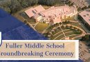Groundbreaking For New Fuller Middle School Announced